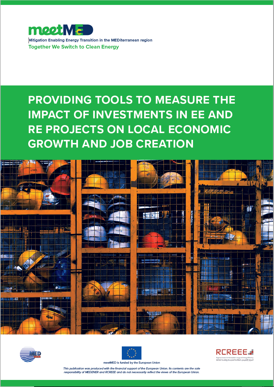 Providing Tools to Measure the Impact of Investments in EE and RE Projects on Local Economic Growth and Job Creation